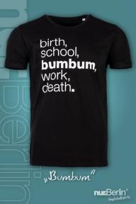 nur.Berlin® T-Shirt Bumbum